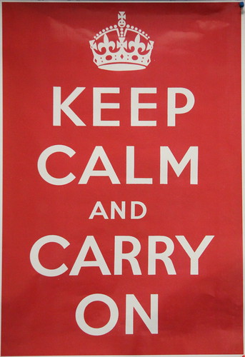 "Photo Credit: ""Keep calm and carry on"", © 2009 Derek Keats, Flickr 